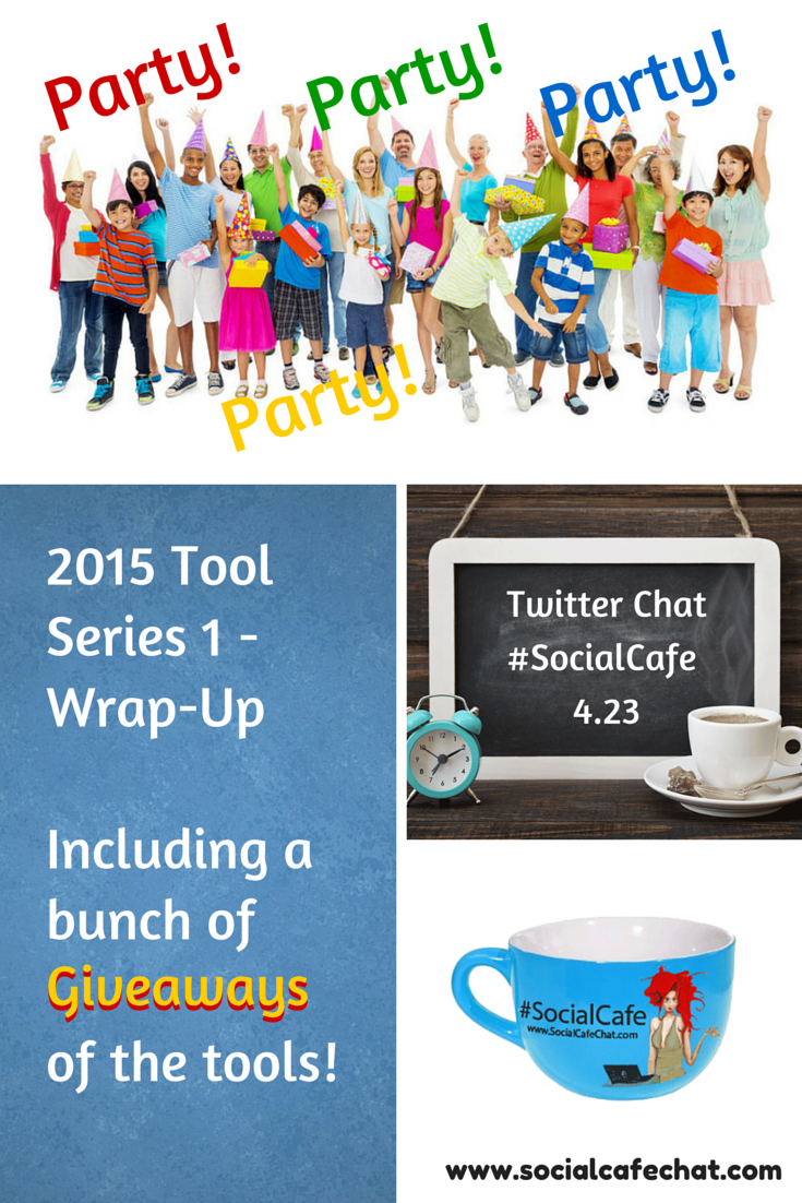 2015%20Tool%20Series%201%20Wrap-Up%20Twitter%20Party!%20%23SocialCafe%204.23 w/ %40SocialWebCafe http://sw.bcafe.co/eS 6/9 6p PT / 9p ET %23SocialCafe
